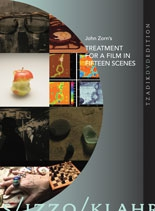 John Zorn's Treatment for a Film in 15 Scenes